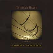 Various Artists: Touch My Heart: A Tribute to Johnny Paycheck