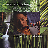 Nawang Khechog: Music as Medicine