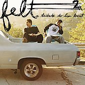 Felt: A Tribute to Lisa Bonet [PA]