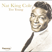 Nat King Cole: Too Young
