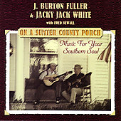 J. Burton Fuller: On a Sumter Country Porch: Music for Your Southern Soul
