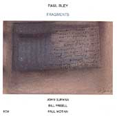 Paul Bley: Fragments