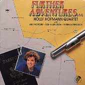 Holly Hofmann Quartet: Further Adventures