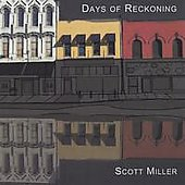Scottie Miller: Days of Reckoning