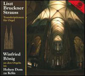 Transcriptions for Organ of music by Bruckner, Liszt, & Strauss / Winifred Bonig, organ
