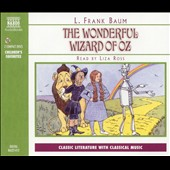 Frank L. Baum: The Wonderful Wizard of Oz