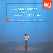 Markus Stockhausen: Markus Stockhausen plays Karlheinz Stockhausen
