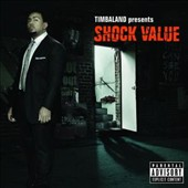 Timbaland: Timbaland Presents Shock Value [PA]