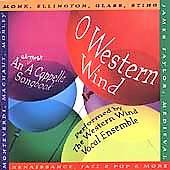 O Western Wind / Western Wind Vocal Ensemble