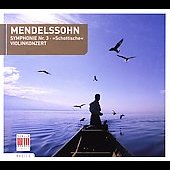 Basics - Mendelssohn: Symphony no 3, Violin Concerto