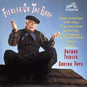 Arthur Fiedler (Conductor): Fiedler on the Roof