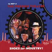 Firesign Theatre: Shoes for Industry! The Best of the Firesign Theatre