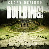 Building 429: Glory Defined: The Best of Building 429
