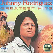 Johnny Rodriguez: Greatest Hits [K-Tel]