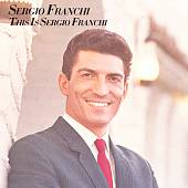 Sergio Franchi: This Is Sergio Franchi