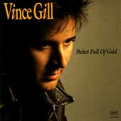 Vince Gill: Pocket Full of Gold