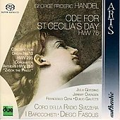 Handel: Ode for St. Cecilia's Day, Coronation Anthems, etc / Fasolis, Gooding, Cera, I Barocchisti, et al