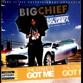 Big Chief: Eat Greedy, Vol. 6: The Streets Got Me [PA]