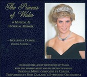 Princess of Wales: A Musical & Pictorial Memoir