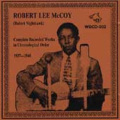 Robert Lee McCoy (Guitar): Complete Recorded Works: 1937-1940