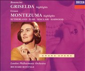 Bononcini: Griselda (Highlights); Graun: Montezuma (Highlights)