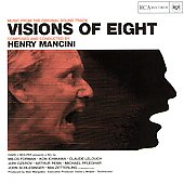 Henry Mancini: Visions of Eight [Music from the Original Soundtrack]