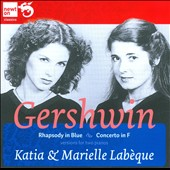 Gershwin: Rhapsody in Blue; Concerto in F / Labèque Sisters