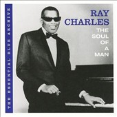 Ray Charles: The Soul of a Man