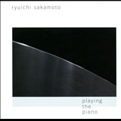 Playing The Piano / Sakamoto