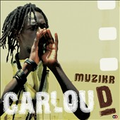 Carlou D.: Muzikr