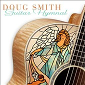 Doug Smith: Guitar Hymnal *