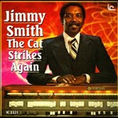 Jimmy Smith (Organ): The Cat Strikes Again
