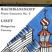 Rachmaninoff: Piano Concerto no 3;  Liszt: Hungarian Fantasy