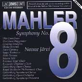 Mahler: Symphony no 8 / Neeme J&#228;rvi, Gustafsson, et al