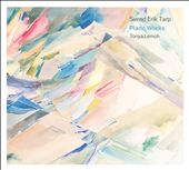 Svend Erik Tarp: Piano Works / Tonya Lemoh, piano