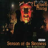 Brotha Lynch Hung: Season of da Siccness