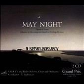 Nikolai Rimsky-Korsakov: May Night, opera in 3 acts  / USSR TV and Radio Soloists, Choir and Orch.; Vladimir Fedoseyev