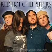 Red Hot Chili Peppers: The  Lowdown