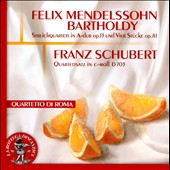 Felix Mendelssohn: String Quartet Op. 13; Four Pieces, Op. 81; Franz Schubert: Quartettsatz D.703 / Quartetto di Roma