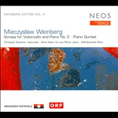 Mieczyslaw Weinberg: Sonata for Violoncello & Piano No. 2; Piano Quintet