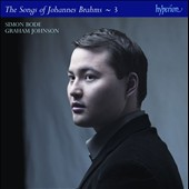 Brahms: The Complete Songs, Vol. 3 / Simon Bode, tenor; Graham Johnson, piano