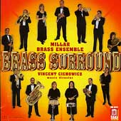 Brass Surround / Vincent Cichowicz, Millar Brass Ensemble