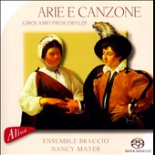 Girolamo Frescobaldi: Arie e Canzone