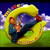 Mister G: Pizza For Breakfast [Digipak]