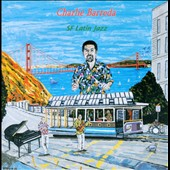 Charlie Barreda: SF Latin Jazz