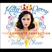 Katy Perry: Teenage Dream [The Complete Confection Clean]