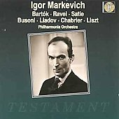 Bartok: Dance Suite;  Ravel, Busoni, et al / Igor Markevitch
