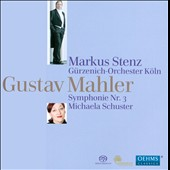 Gustav Mahler: Symphony No. 3 / Michaela Schuster, alto - Markus Stenz