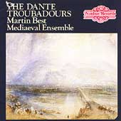 The Dante Troubadours / Martin Best Medieval Ensemble