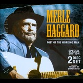 Merle Haggard: Poet of the Working Man